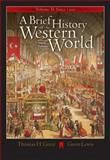 A Brief History of the Western World since 1300, Greer, Thomas H. and Lewis, Gavin, 0534642381