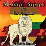 African Safari with Ted and Raymond (Sized), Rhonda Patton, 1495942384
