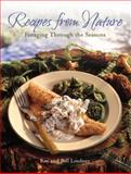 Recipes from Nature, Bill Lindner and Kay Lindner, 1589232380
