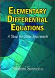 Elementary Differential Equations : A Step by Step Approach, Sunmonu, Adefemi, 1607972387