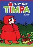 Fairy Tale Timpa, Francesco Tullio Altan, 1933372389