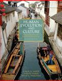 Human Evolution and Culture : Highlights of Anthropology, Ember, Melvin R. and Ember, Carol R., 0205232396