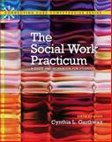Social Work Practicum : A Guide and Workbook for Students, Garthwait, Cynthia L., 0205922392