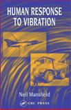 Human Response to Vibration, Mansfield, Neil J., 041528239X