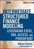 Intermediate Structured Finance Modeling, William Preinitz and Matthew Niedermaier, 0470562390