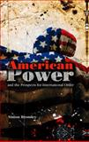American Power and the Prospects for International Order, Bromley, Simon, 074564239X