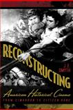 Reconstructing American Historical Cinema : From Cimarron to Citizen Kane, J.E. Smyth, 0813192390