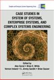 Case Studies in Enterprise Systems, Complex Systems, and System of Systems Enineering, , 1466502398