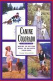 Canine Colorado, Cindy Hirschfeld, 1555912397