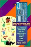 The Three-Career Couple, Byalick, Marcia and Saslow, Linda, 1560792396