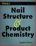 Milady's Nail Structure and Product Chemistry, Schoon, Douglas D., 1562532391