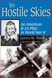 In Hostile Skies, James M. Davis, 1574412396