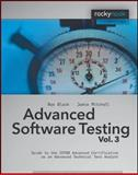 Advanced Software Testing : Guide to the ISTQB Advanced Certification as an Advanced Technical Test Analyst, Black, Rex and Mitchell, Jamie, 1933952393