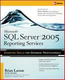 Microsoft SQL Server 2005 Reporting Services, Larson, Brian, 0072262397