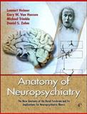 Anatomy of Neuropsychiatry : The New Anatomy of the Basal Forebrain and Its Implications for Neuropsychiatric Illness, Heimer, Lennart and Trimble, Michael, 0123742390