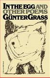 In the Egg and Other Poems, Günter Grass, 0156722399