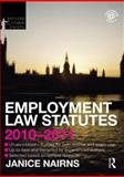 Employment Law Statutes 2010-2011, Nairns, Janice, 0415582393