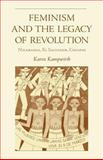 Feminism and the Legacy of Revolution, Karen Kampwirth, 0896802396