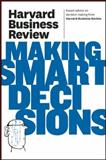 Harvard Business Review on Making Smart Decisions, Harvard Business Review, 1422172392