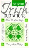 Oxford Irish Quotations, , 0198602391