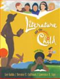 Literature and the Child, Galda, Lee and Cullinan, Bernice E., 0495602396
