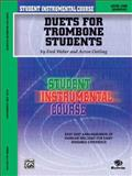 Student Instrumental Course Duets for Trombone Students, Acton Ostling and Fred Weber, 0757982395