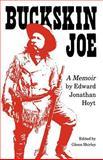 Buckskin Joe, Edward J. Hoyt, 0803272391