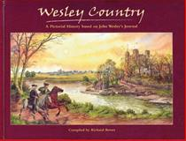 Wesley Country, Richard Bewes, 0889652392