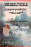 The Belly Bible, J. Podlaski, 1466412399