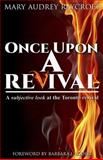 Once upon a Revival..., Mary Audrey Raycroft, 1492842397