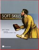 Soft Skills : The Software Developer's Life Manual, Sonmez, John Z., 1617292397