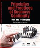 Principles and Practice of Business Continuity : Tools and Techniques, Burtles, Jim and British Standards Institute Staff, 1931332398