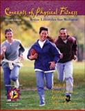 Concepts of Physical Fitness : Active Lifestyles for Wellness with HealthQuest 4.1 and PowerWeb - Online Learning Center Bind-In Passcard, Corbin, Charles B. and Welk, Gregory J., 0072552395