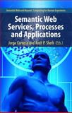 Semantic Web Services, Processes and Applications, , 0387302395