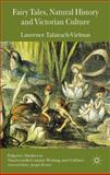 Fairy Tales, Natural History and Victorian Culture, Talairach-Vielmas, Laurence, 1137342390