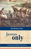 Jesus Only, Desmond Ford, 1492762393