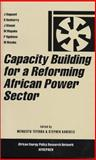 Capacity Building for a Reforming African Power Sector, J. Baguant, 1842772392