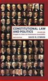 Constitutional Law and Politics : Struggles for Power and Governmental Accountability, O'Brien, David M., 0393922391