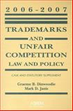 Trademarks and Unfair Competition : Law and Policy: Case and Statutory Supplement, Dinwoodie, Graeme and Janis, Mark D., 0735562393