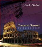 Computer Systems, J. Stanley Warford, 0763732397