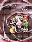 Flowers in Art, Cindy Ann Coldiron, 0764342398
