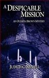 A Despicable Mission, Judith Campbell, 0983682399