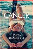 The Bliss of Cancer, Evita Ramparte, 1497492394