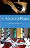 The Cross of Nails, Oliver Schuegraf, 1848252390