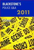 Blackstone's Police Q&A - Crime 2011, Smart, Huw and Watson, John, 019959239X