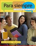Para Siempre : A Conversational Approach to Spanish, Montemayor, Marta and de Leon, Marino, 0547142390