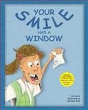 Your Smile Has a Window, Matthew Boyd, 1499222394