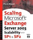 Scaling Microsoft Exchange 2000 : Create and Optimize High-Performance Exchange Messaging Systems, Bijaoui, Pierre, 1555582397