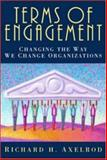 Terms of Engagement, Richard H. Axelrod, 1576752399