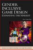 Gender Inclusive Game Design 9781584502395